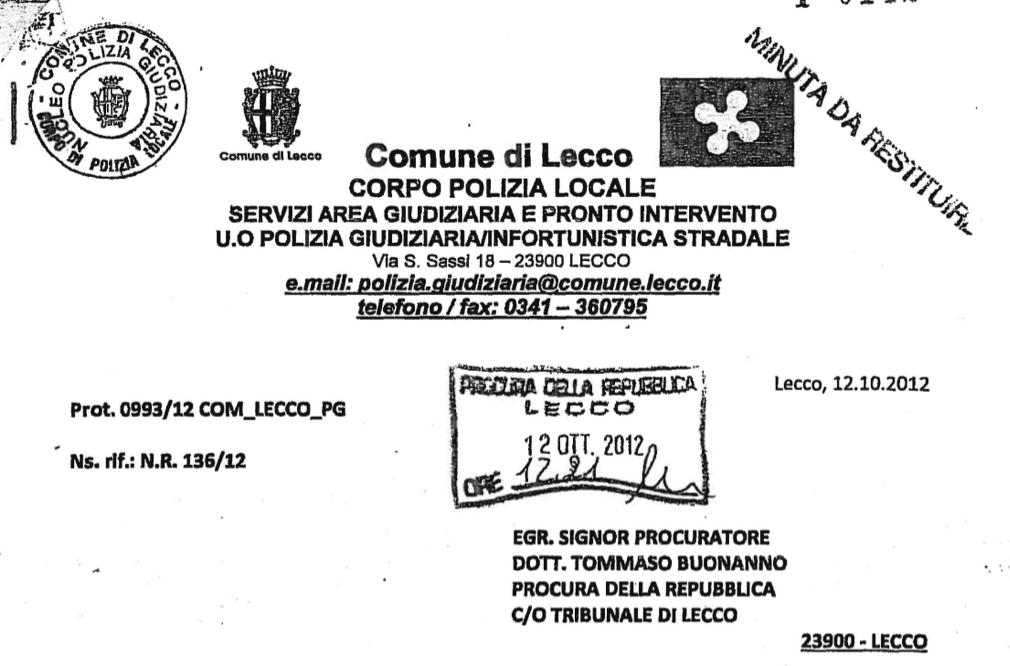 """Testa dell'informativa della Polizia locale sulle """"minacce"""" dei Deluca"""